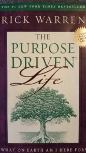 Purpose riven life